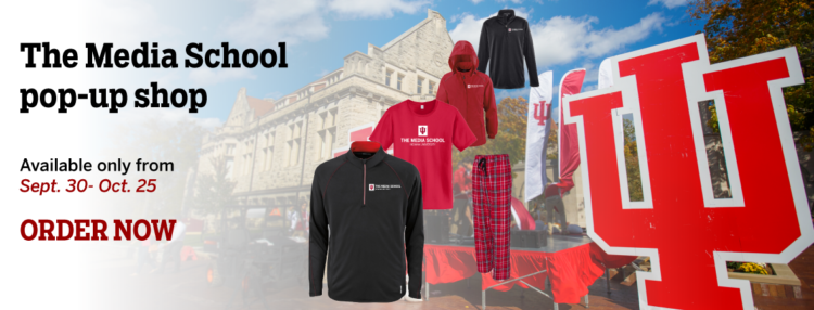 The Media School pop-up shop. Available only form Sept. 30-Oct. 25. ORDER NOW. The image is of two Media School jackets, a Media School t-shirt and Media school pajama pants in front of a background image of Franklin Hall.
